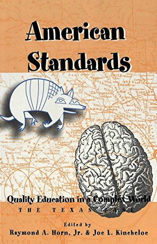 American Standards: Quality Education in a Complex World- The Texas Case (Counterpoints)