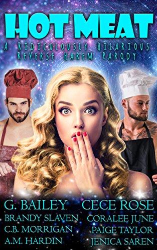 Hot Meat: A Ridiculously Hilarious Reverse Harem Parody