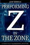 Performing in the Zone, Jon Gorrie, 1442110996