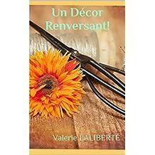 Un Décor Renversant! (French Edition)