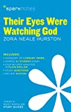 Image of Their eyes were watching God: Zora Neale Hurston (SparkNotes)