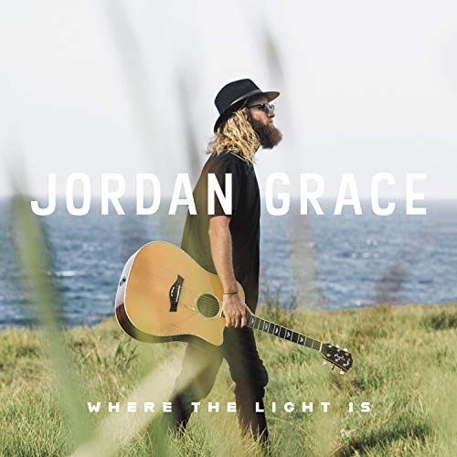 Jordan Grace - Where The Light Is 2018
