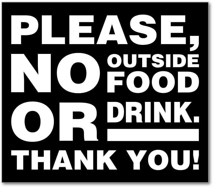 Please no Outside Food or Drink Sign Warning CAF� Restaurant Car Sticker Decal