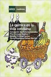 La Química En La Vida Cotidiana (CUADERNOS UNED): Amazon