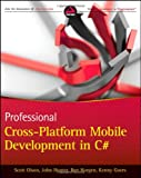Professional Cross-Platform Mobile Development in C#, Scott Olson and John Hunter, 1118157702