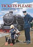 Tickets Please!: A Nostalgic Journey Through Railway Station Life