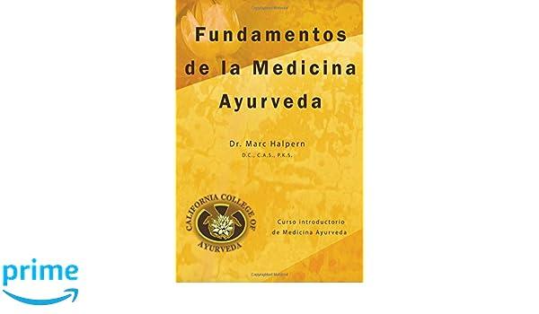 Fundamentos de la Medicina Ayurveda (Spanish Edition): Dr ...