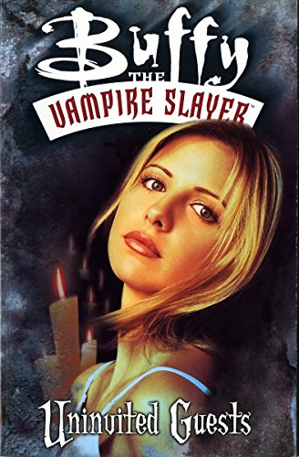 Buffy the Vampire Slayer Vol. 3: Uninvited Guests -