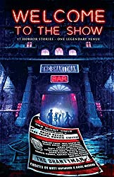 Welcome to the Show: 17 Horror Stories - One Legendary Venue