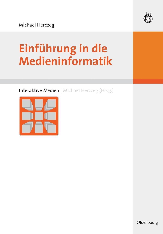 Einführung in die Medieninformatik