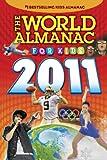 The World Almanac for Kids 2011, World Almanac Editors, 1600571352
