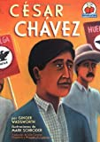 César Chávez, Ginger Wadsworth, 0822531240