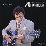 Tribute to Al Hurricane: Live 1/ Var