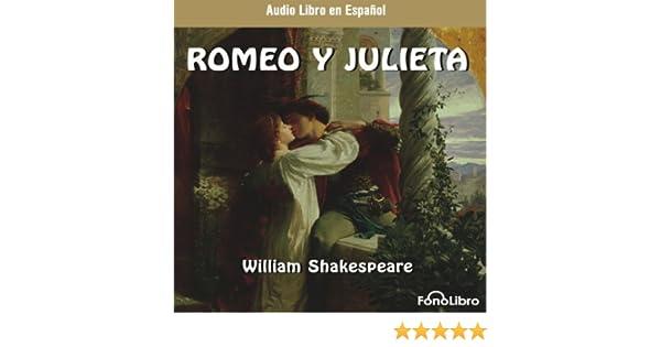 ... [Romeo and Juliet (Dramatized)] (Audible Audio Edition): William Shakespeare, FonoLibro Inc., FonoLibro Inc. (Audiolibros - Audio Libros): Books