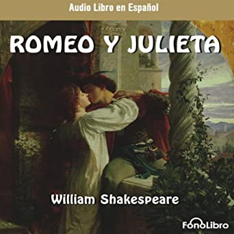Amazon.com: Romeo y Julieta (Dramatizado) [Romeo and Juliet ...