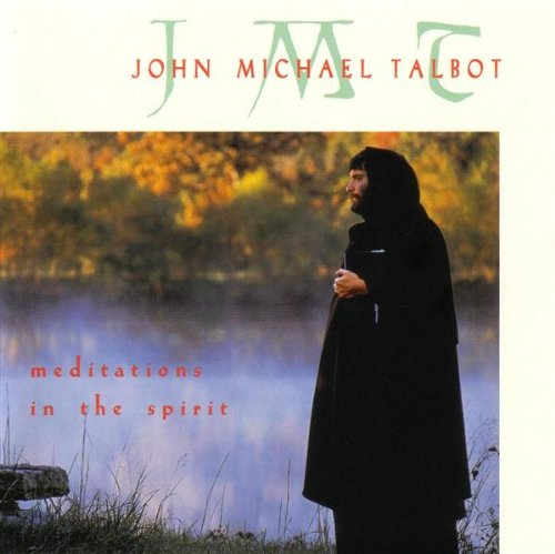 Meditations in the Spirit by Troubadour for the Lord
