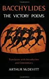Bacchylides: The Victory Poems, Arthur S. McDevitt, 1853997218