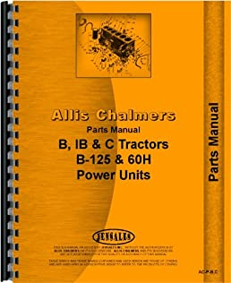 51C%2B34nk%2BXL._SX258_BO1204203200_ allis chalmers c tractor parts manual (1940 1949) amazon com books
