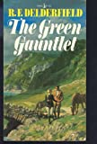 The Green Gauntlet, R. F. Delderfield, 0671788698
