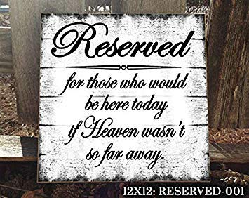 BobSign Reserved Wedding Sign Memorial Sign Wedding Wedding Prop If Heaven Wasnt So Far Away in Memory Wedding Memorial Memorial Idea Sign bb 668714]()