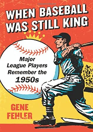 book cover of When Baseball Was Still King