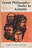 GREEK PHILOSOPHY: THALES TO ARISTOTLE