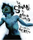 """The Savage"" av David Almond"