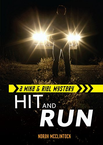 Hit and Run (Mike & Riel Mysteries) (Mike and Riel Mysteries)
