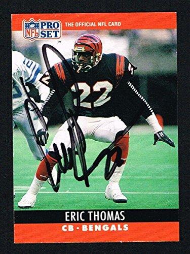 - Eric Thomas #65 signed autograph auto 1990 Pro Set Football Trading Card