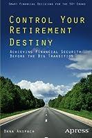 Control Your Retirement Destiny Front Cover