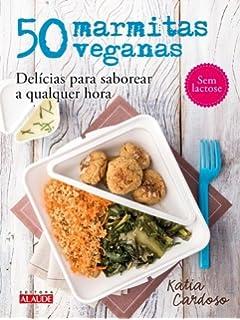 50 Marmitas Veganas (Em Portugues do Brasil)