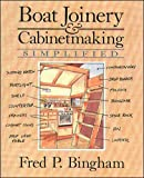 : Boat Joinery and Cabinet Making Simplified