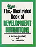New Illustrated Book of Develop, Moskowitz, Harvey S. and Lindbloom, Carl G., 0882851446