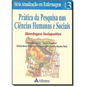 Pratica Da Pesquisa Nas Ciencias Humanas E Sociais: Abordagem Sociopoetica (Em Portuguese do Brasil)