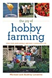 The Joy of Hobby Farming, Michael Levatino and Audrey Levatino, 1616082283