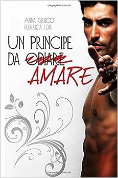 Book Un principe da (odiare) amare