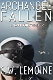 Archangel Fallen (Spectre Series) (Volume 3)