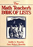 The Math Teacher's Book of Lists, Judith Muschla and Gary Robert Muschla, 0131803573