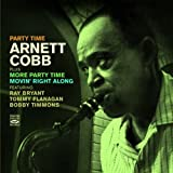 Arnett Cobb (Party Time / More Party Time / Movin' Right Along)