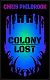 Colony Lost: The Ghara Chronicles