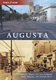 Augusta (Then and Now)