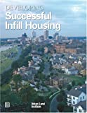 img - for Developing Successful Infill Housing book / textbook / text book
