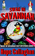 Swag in Savannah: A Made in Savannah Cozy Mystery (Made in Savannah Cozy Mysteries Series Book 4)