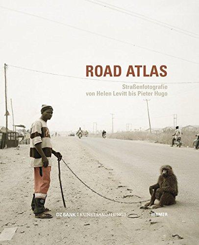 Road Atlas: Straßenfotografie von Helen Levitt bis Pieter Hugo; Katalogbuch zur Ausstellung in Rüsselsheim, Opelvillen, 17.08.-16.10.2011; in Cottbus, ... 2013; in Frankfurt a.M., DZ Bank, Sommer 2013