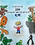 Best Blue Sky Books Book For Boys - A Trip to the Zoo to Find out Review