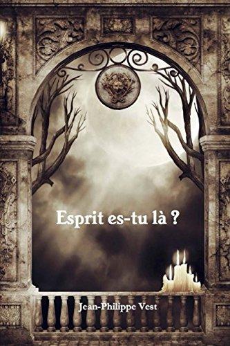 Price comparison product image Esprit es-tu là  (French Edition)