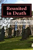 img - for Reunited in Death (Pitkirtly Mysteries) (Volume 2) by Cecilia Peartree (2015-05-03) book / textbook / text book