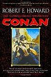The Conquering Sword of Conan (Conan of Cimmeria, Book 3)