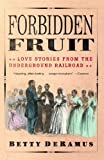 Forbidden Fruit is a collection of fascinating, largely untold tales of ordinary men and women who faced mobs, bloodhounds, bounty hunters, and bullets to be together -- and defy a system that categorized blacks not only as servants, but as property....