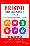 Bristol Travel Guide 2017: Shops, Restaurants, Attractions and Nightlife in Bristol, England (City Travel Guide 2017)